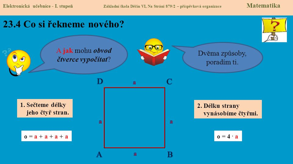 23.4 Co si řekneme nového D C A B A jak mohu obvod čtverce vypočítat
