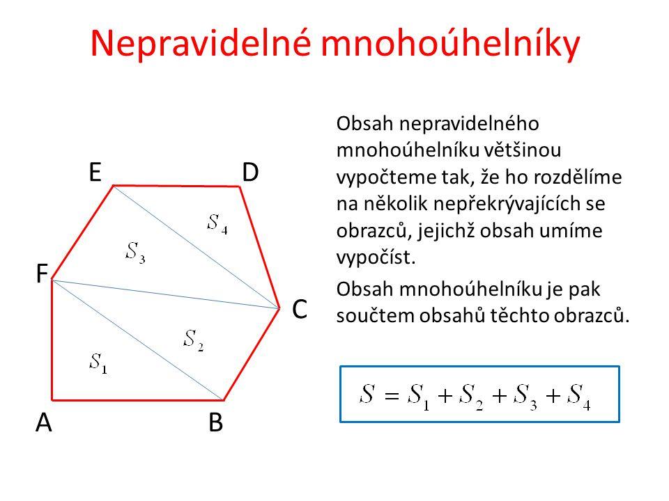Nepravidelné mnohoúhelníky