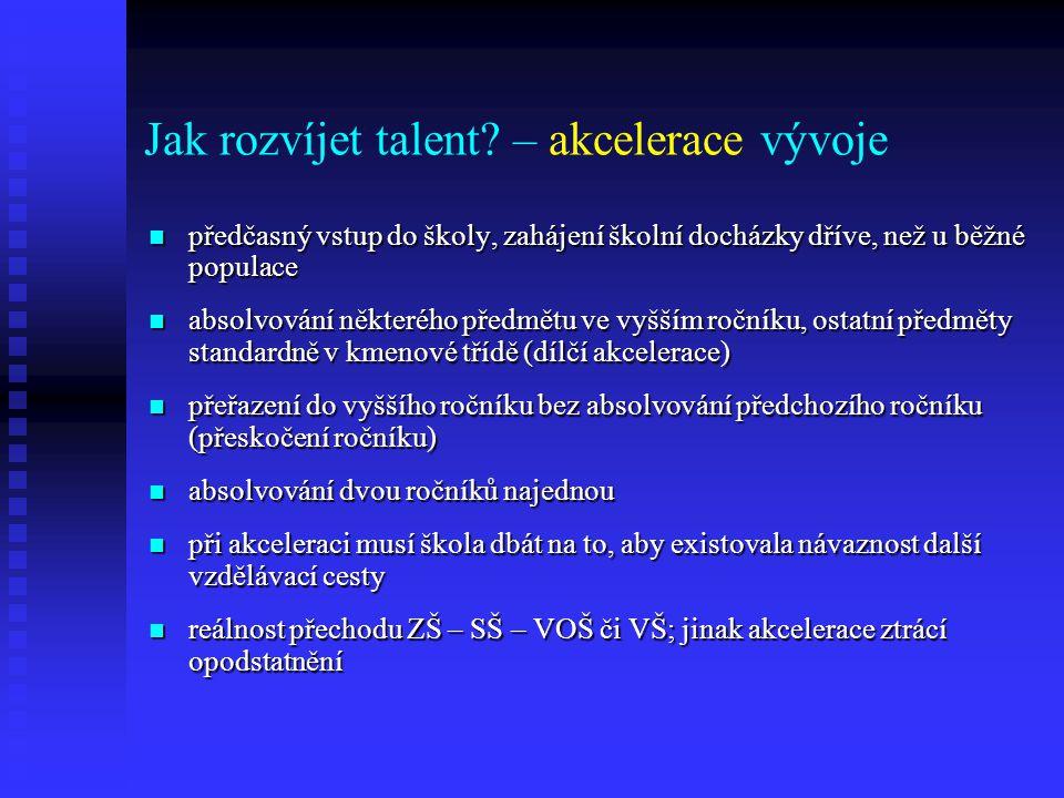 Jak rozvíjet talent – akcelerace vývoje