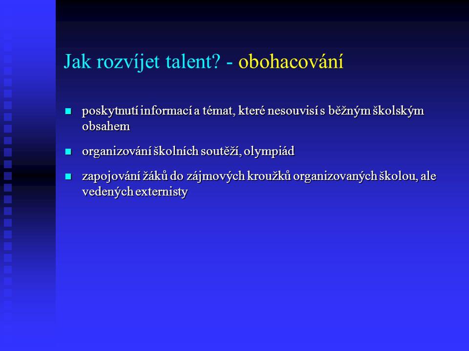 Jak rozvíjet talent - obohacování