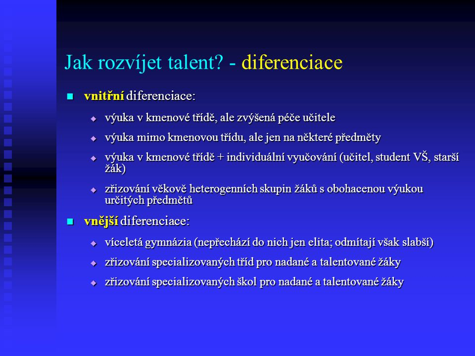 Jak rozvíjet talent - diferenciace