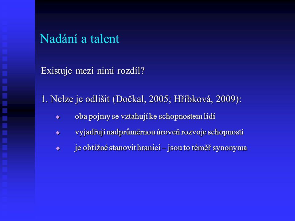 Nadání a talent Existuje mezi nimi rozdíl