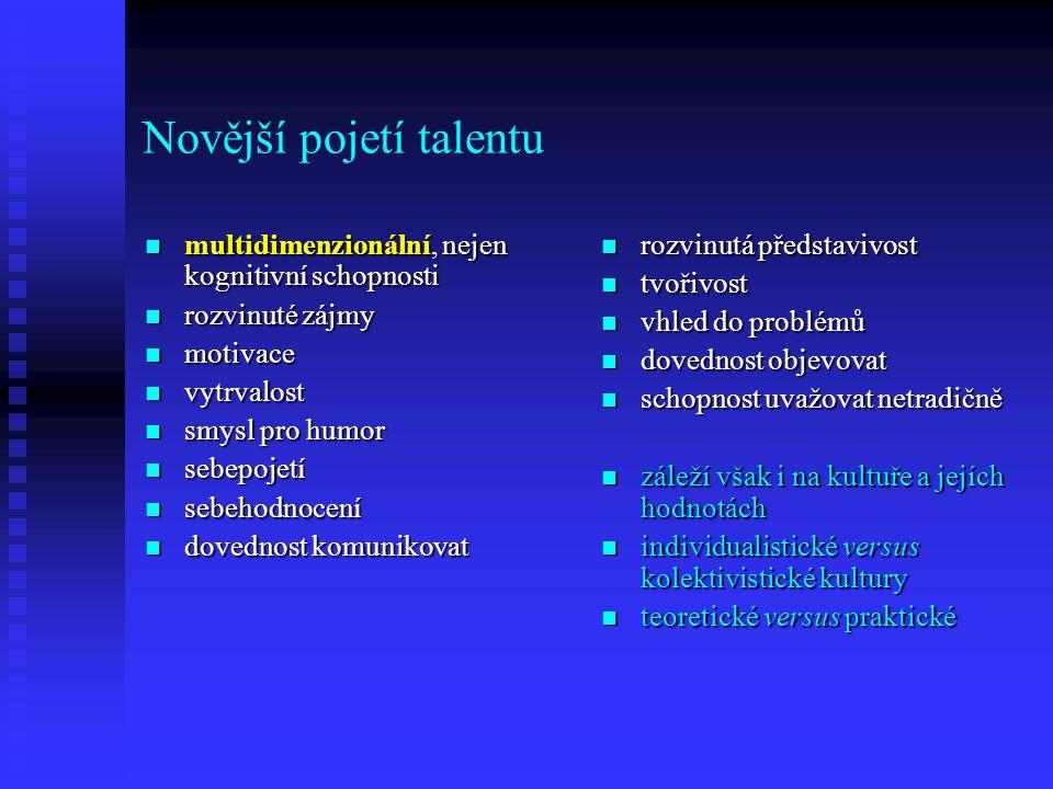 Novější pojetí talentu