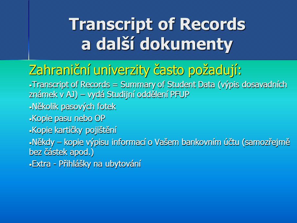 Transcript of Records a další dokumenty