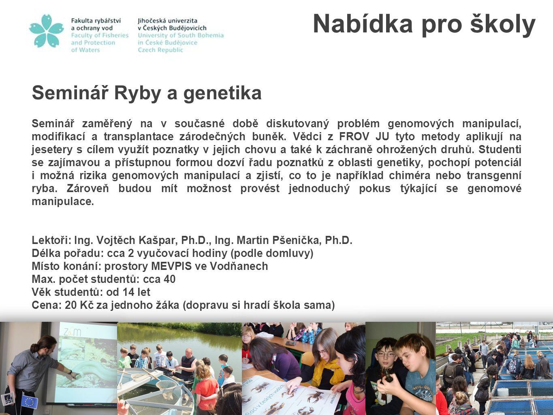 Nabídka pro školy Seminář Ryby a genetika