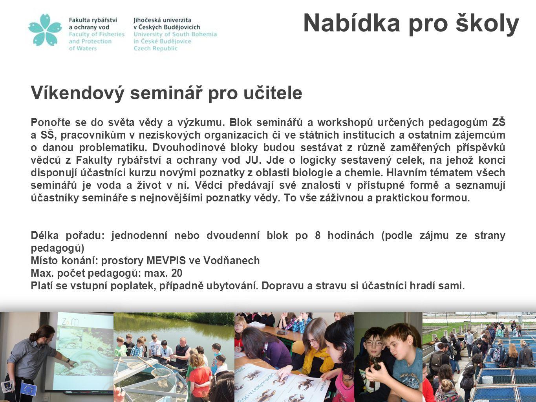 Nabídka pro školy Víkendový seminář pro učitele