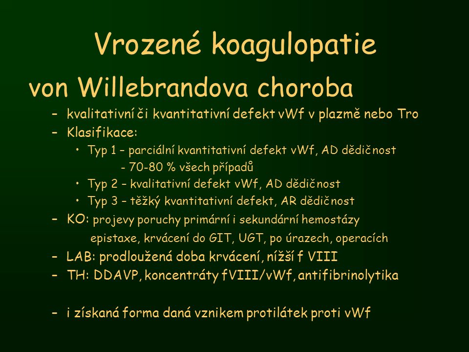 Vrozené koagulopatie von Willebrandova choroba