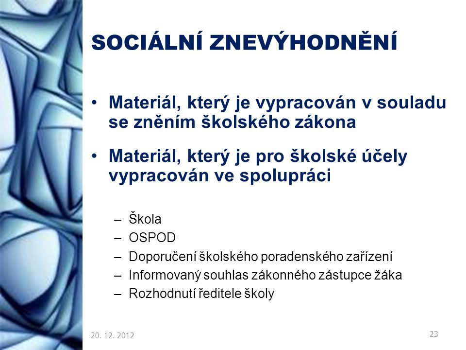 SOCIÁLNÍ ZNEVÝHODNĚNÍ