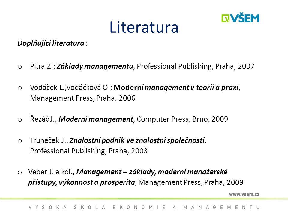 Literatura Doplňující literatura :