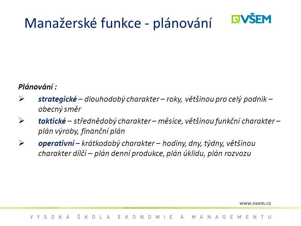 Manažerské funkce - plánování