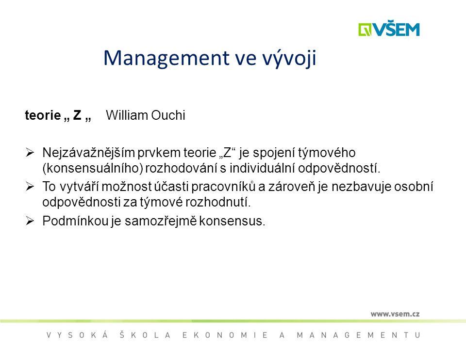 "Management ve vývoji teorie "" Z "" William Ouchi"