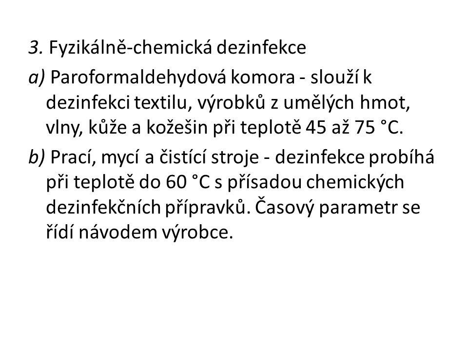 3. Fyzikálně-chemická dezinfekce
