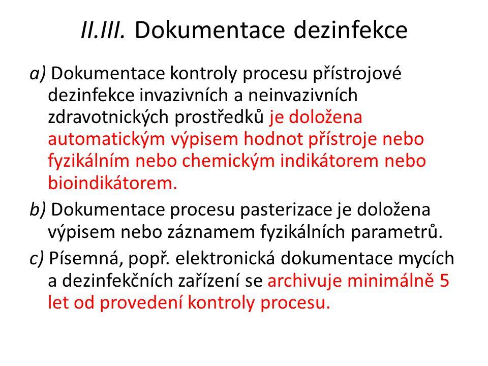 II.III. Dokumentace dezinfekce
