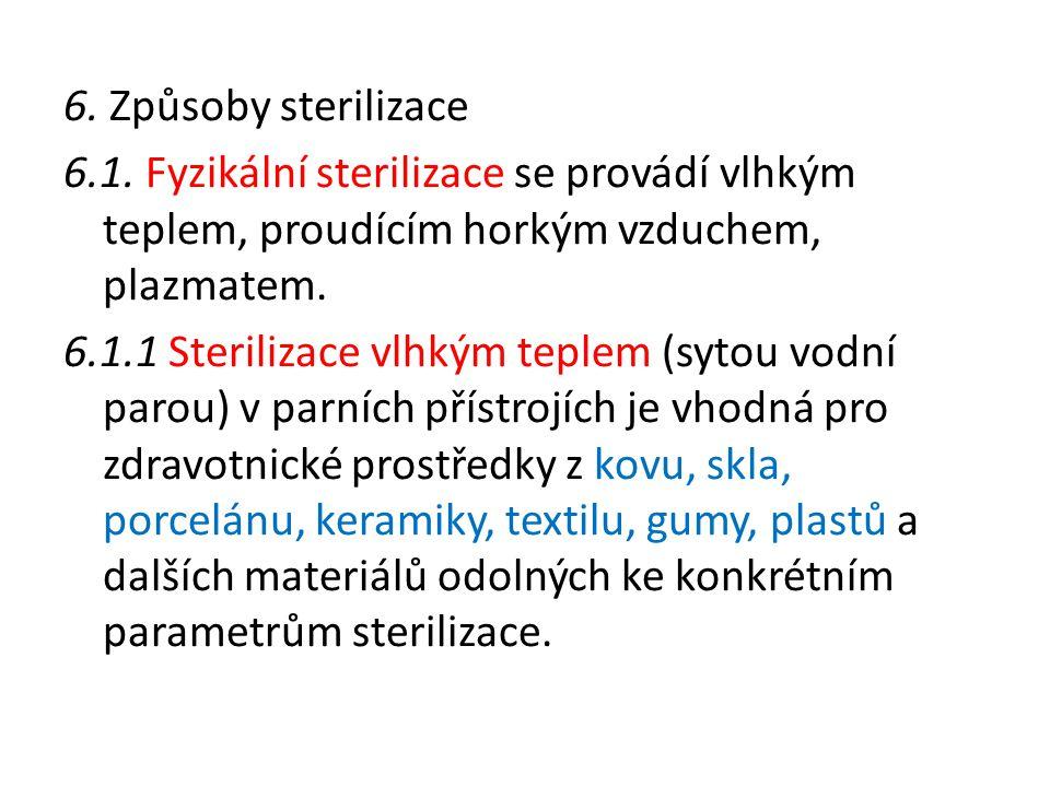 6. Způsoby sterilizace 6.1.
