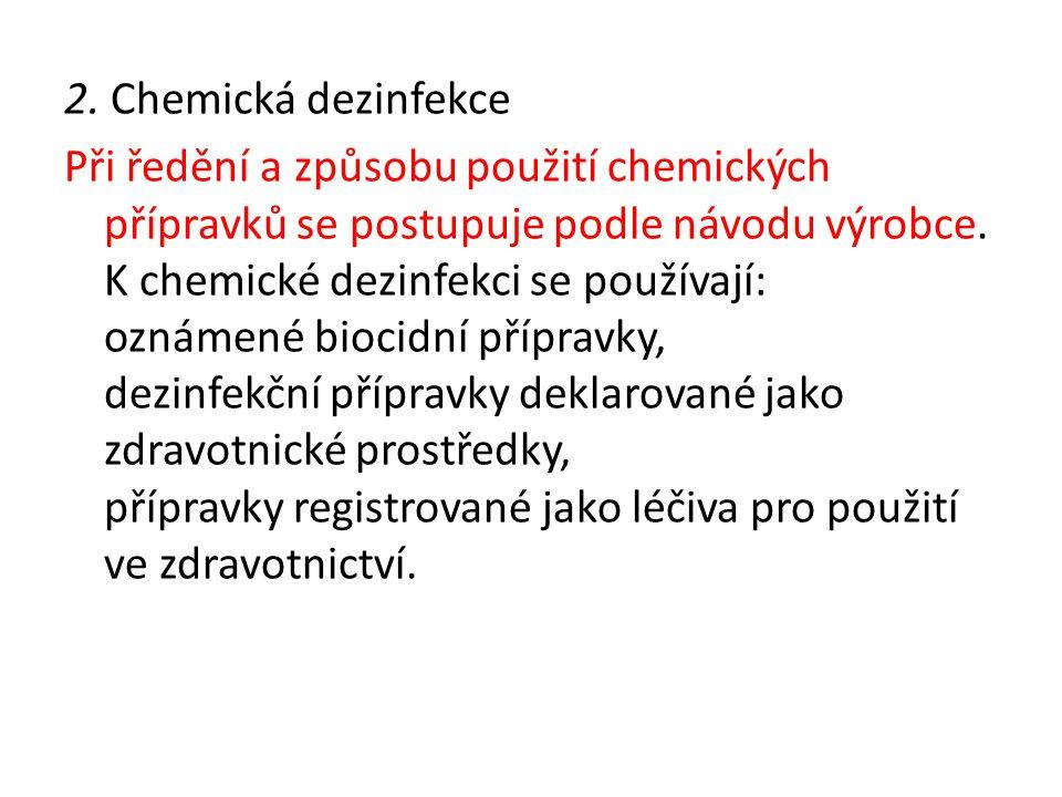2. Chemická dezinfekce