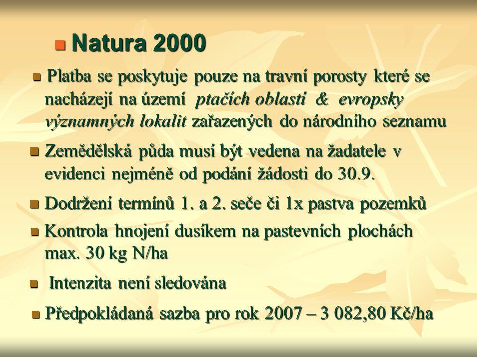  Předpokládaná sazba pro rok 2007 – 3 082,80 Kč/ha