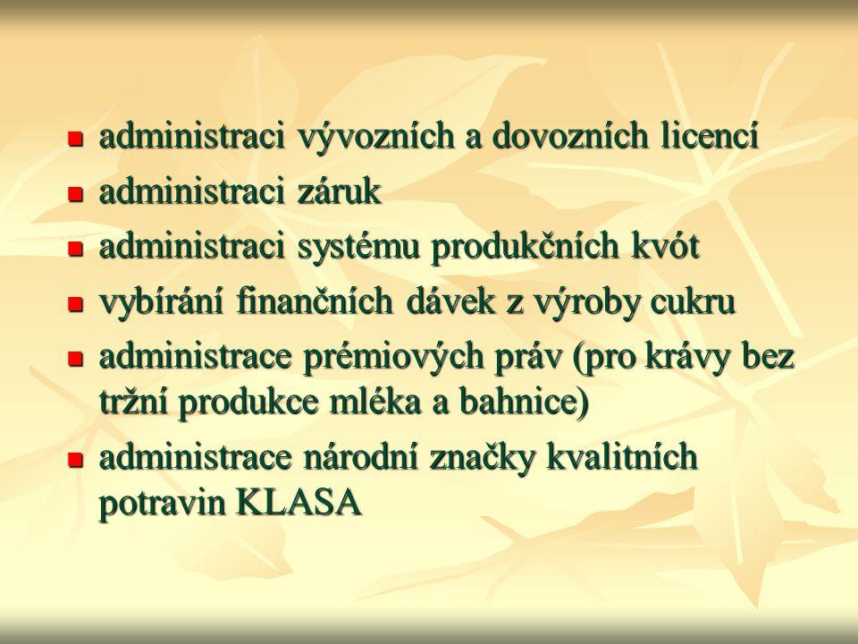 administraci vývozních a dovozních licencí