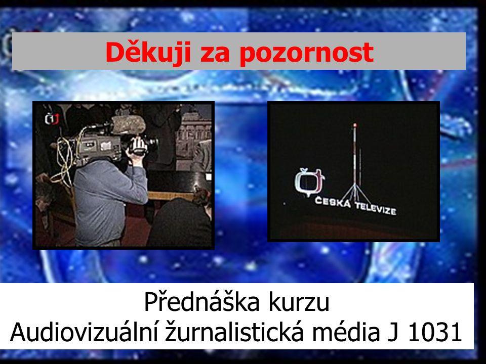 Audiovizuální žurnalistická média J 1031