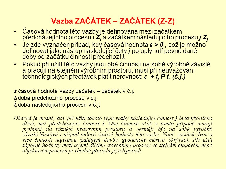 Vazba ZAČÁTEK – ZAČÁTEK (Z-Z)