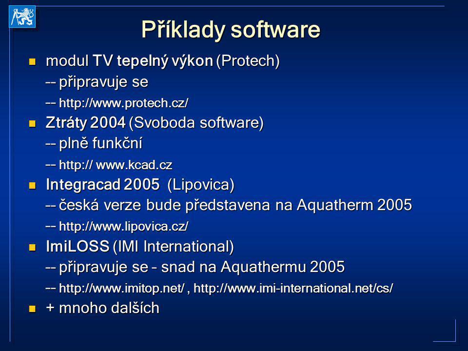 Příklady software modul TV tepelný výkon (Protech) –– připravuje se