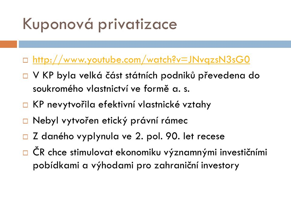 Kuponová privatizace http://www.youtube.com/watch v=JNvqzsN3sG0