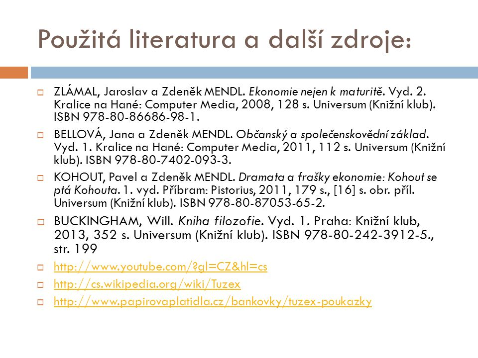 Použitá literatura a další zdroje: