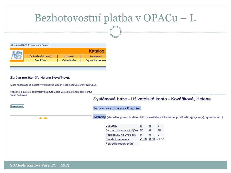 Bezhotovostní platba v OPACu – I.