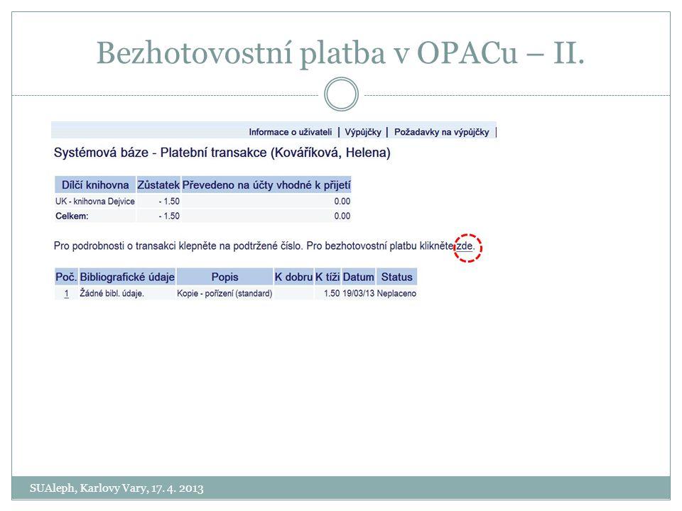 Bezhotovostní platba v OPACu – II.