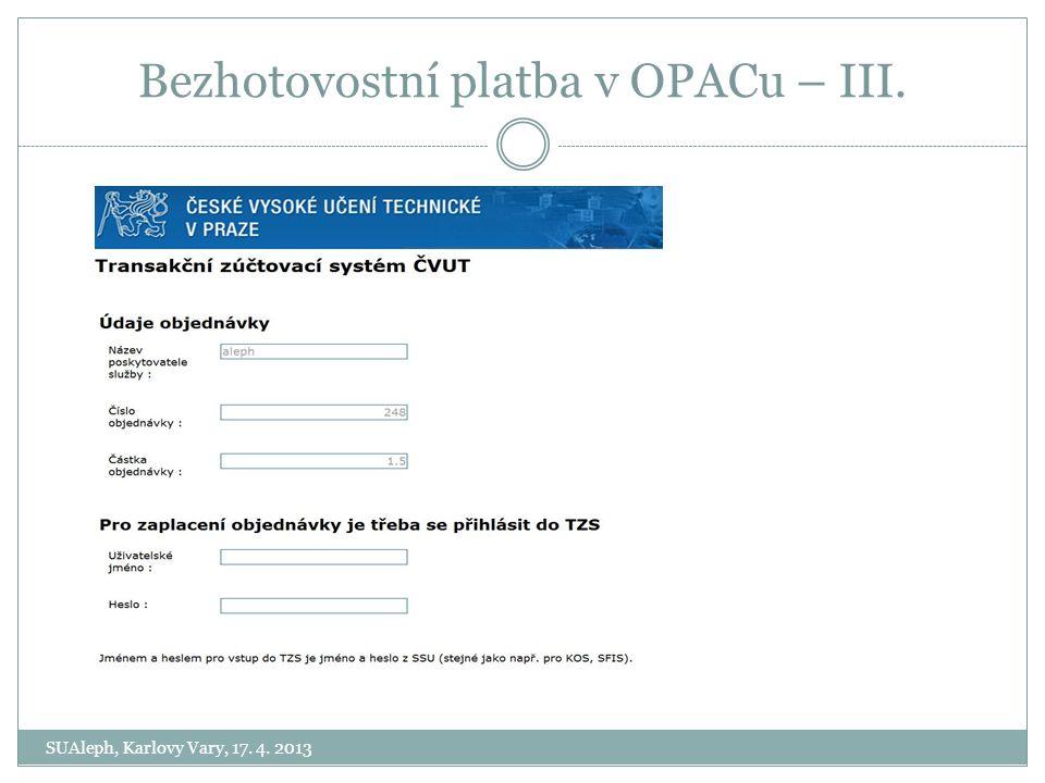 Bezhotovostní platba v OPACu – III.