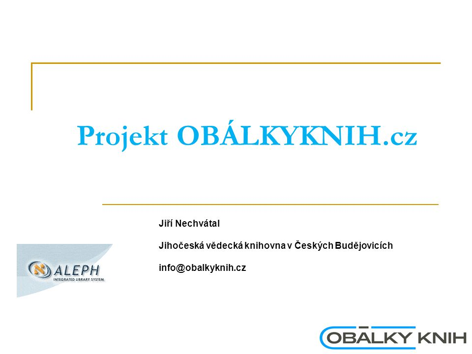 Projekt OBÁLKYKNIH.cz Jiří Nechvátal