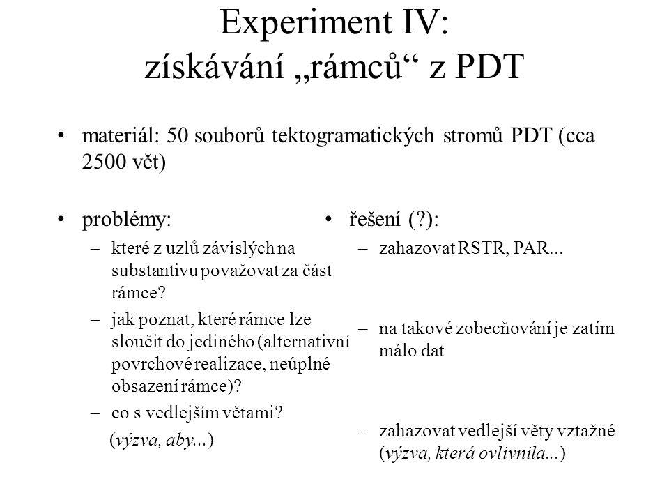 """Experiment IV: získávání """"rámců z PDT"""