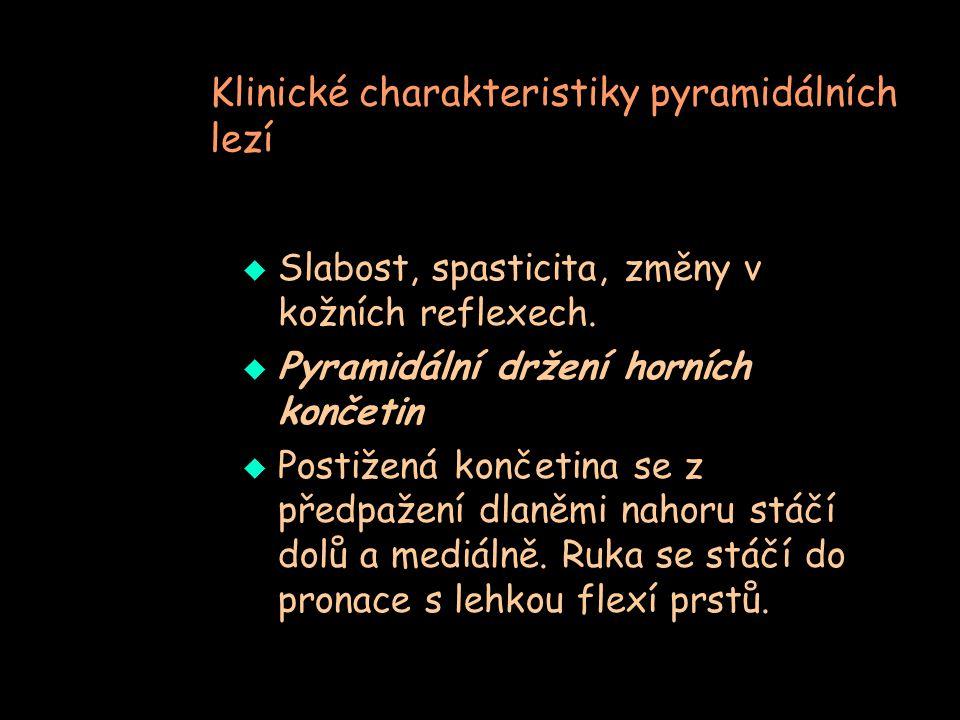 Klinické charakteristiky pyramidálních lezí