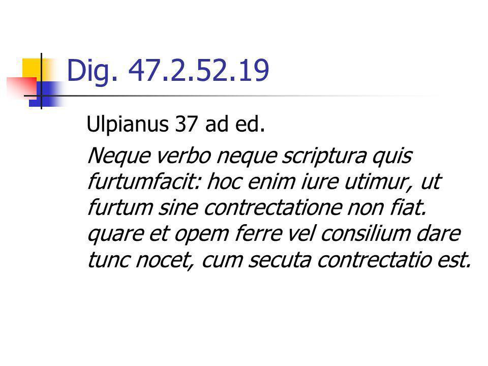 Dig. 47.2.52.19 Ulpianus 37 ad ed.