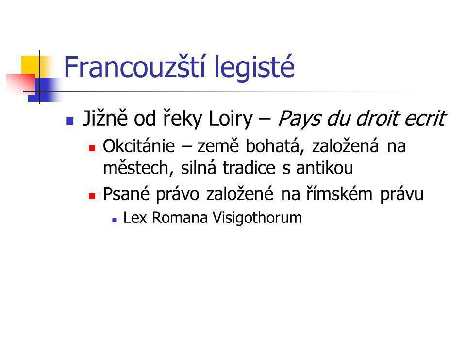 Francouzští legisté Jižně od řeky Loiry – Pays du droit ecrit