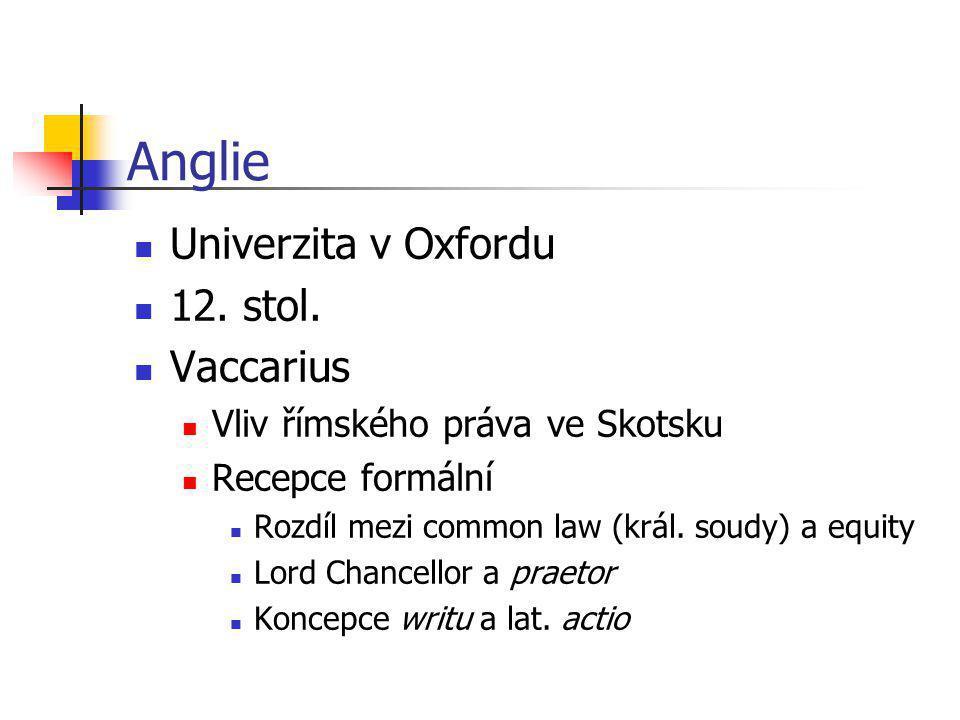 Anglie Univerzita v Oxfordu 12. stol. Vaccarius