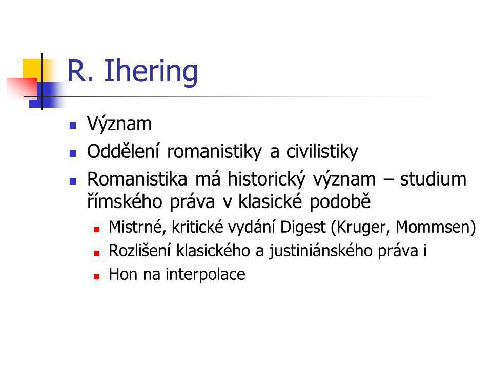 R. Ihering Význam Oddělení romanistiky a civilistiky