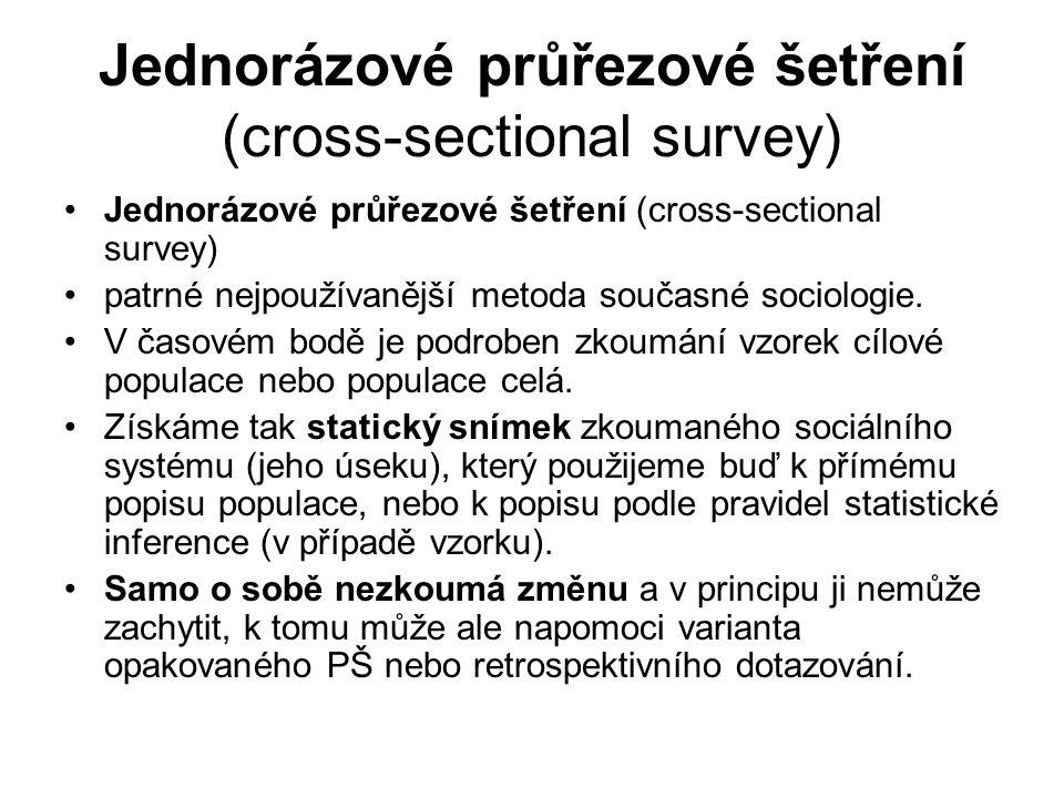 Jednorázové průřezové šetření (cross-sectional survey)