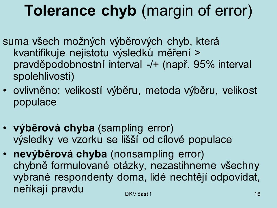 Tolerance chyb (margin of error)