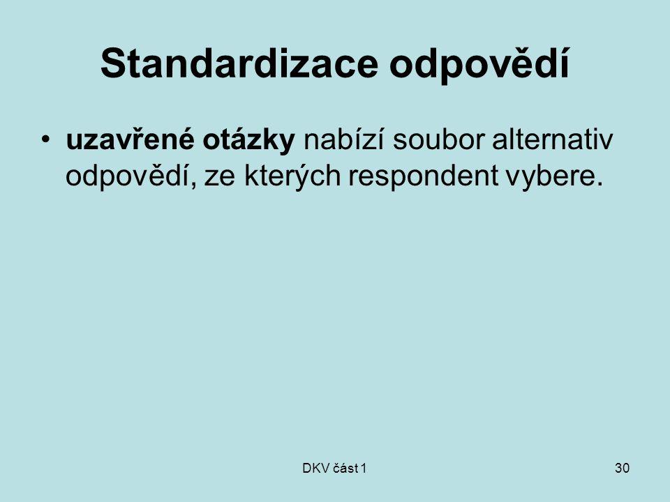 Standardizace odpovědí