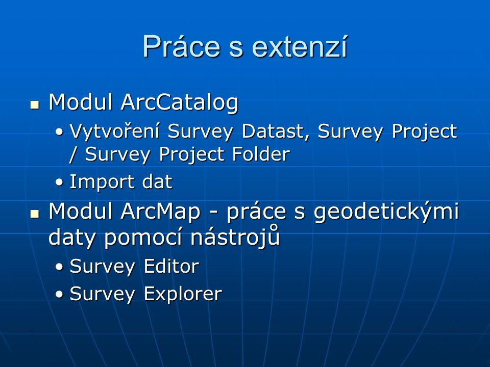 Práce s extenzí Modul ArcCatalog