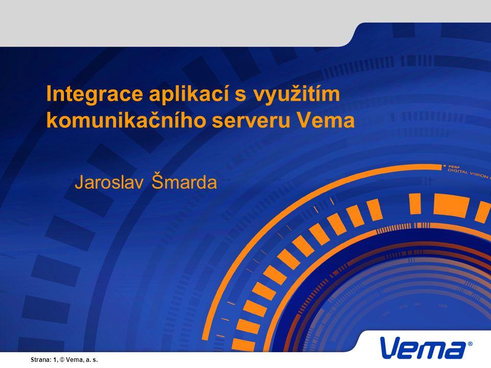 Integrace aplikací s využitím komunikačního serveru Vema
