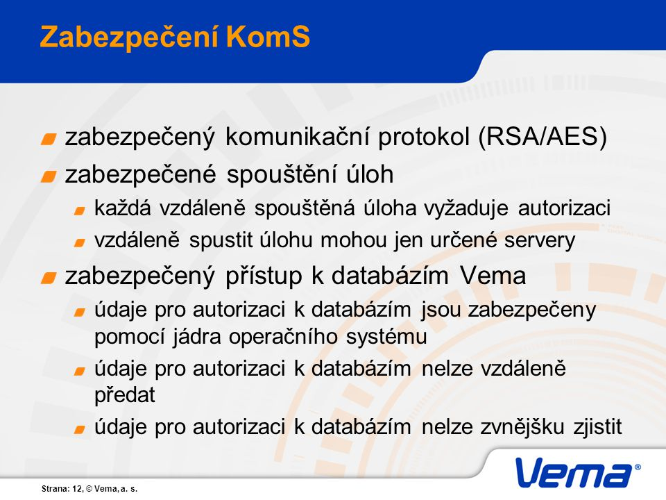Zabezpečení KomS zabezpečený komunikační protokol (RSA/AES)