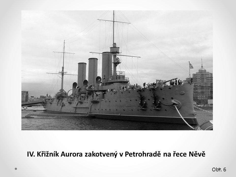 IV. Křižník Aurora zakotvený v Petrohradě na řece Něvě