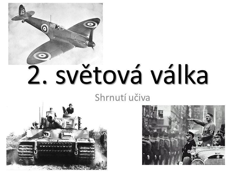 2. světová válka Shrnutí učiva