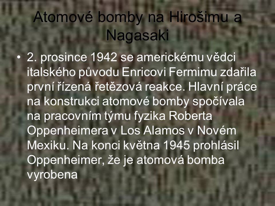 Atomové bomby na Hirošimu a Nagasaki