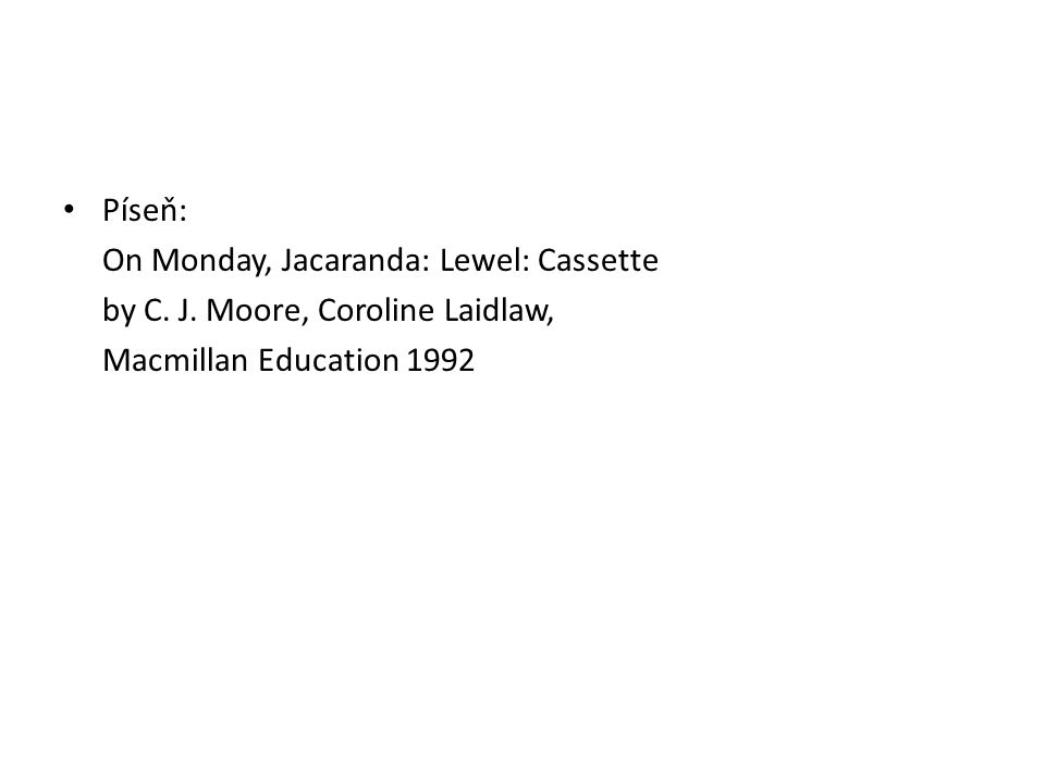 Píseň: On Monday, Jacaranda: Lewel: Cassette. by C.