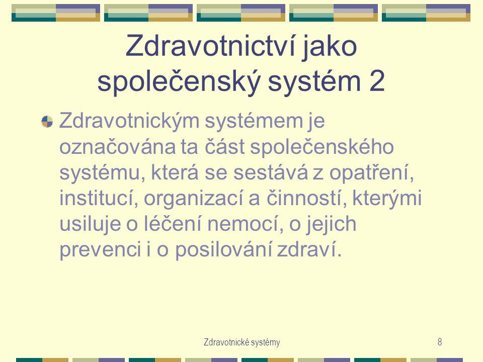 Zdravotnictví jako společenský systém 2