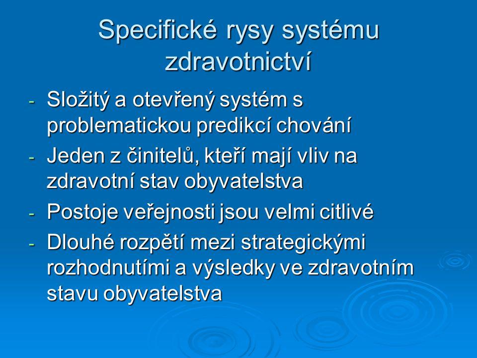 Specifické rysy systému zdravotnictví