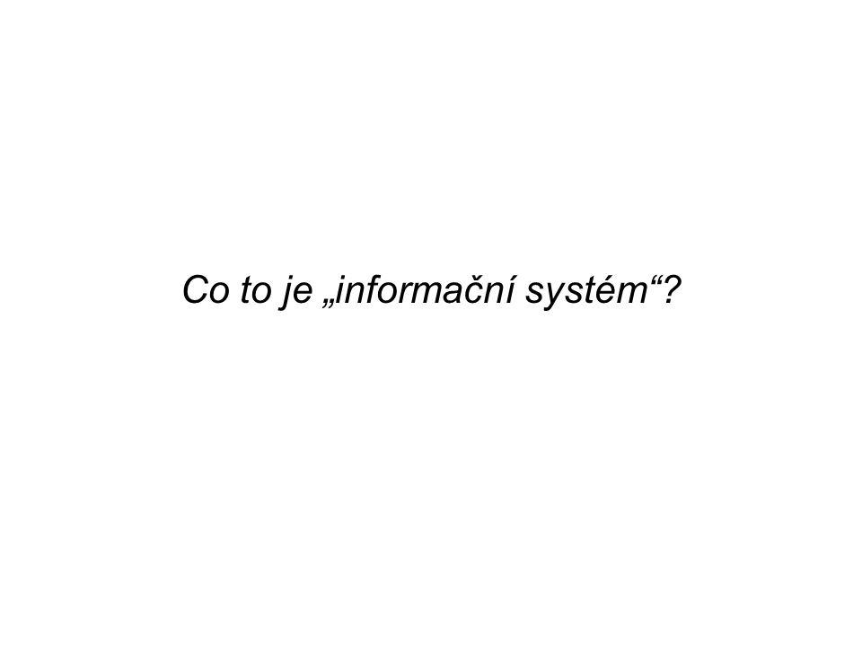 """Co to je """"informační systém"""