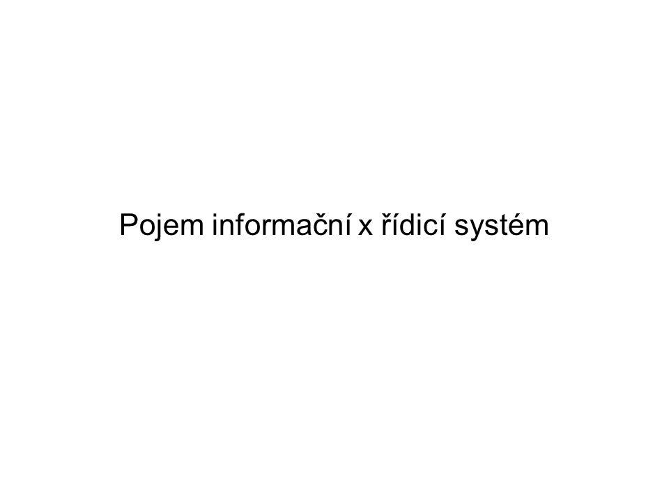 Pojem informační x řídicí systém